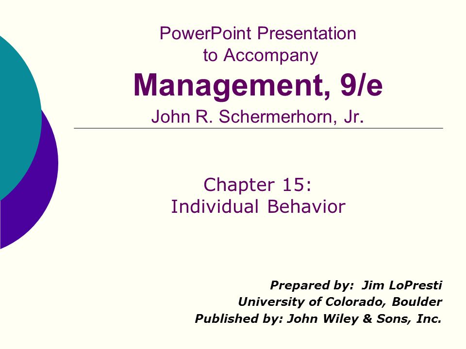 Chapter 15: Individual Behavior