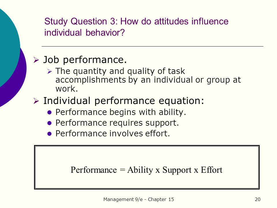 Study Question 3: How do attitudes influence individual behavior
