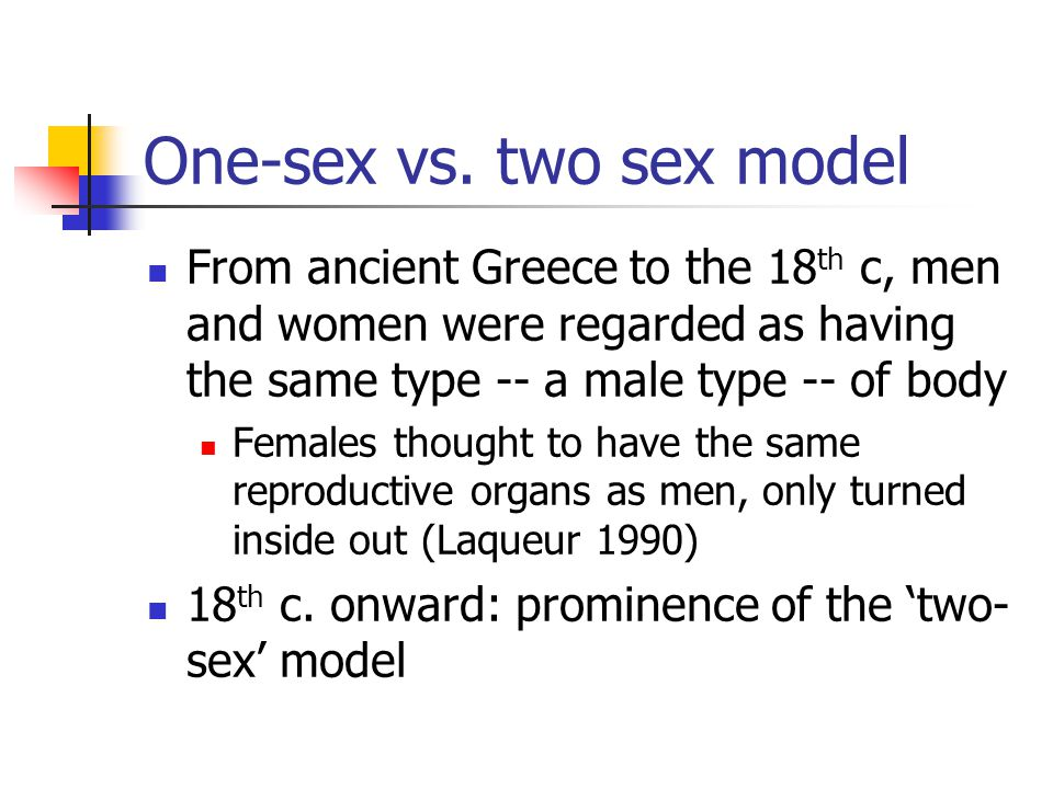 One-sex vs. two sex model