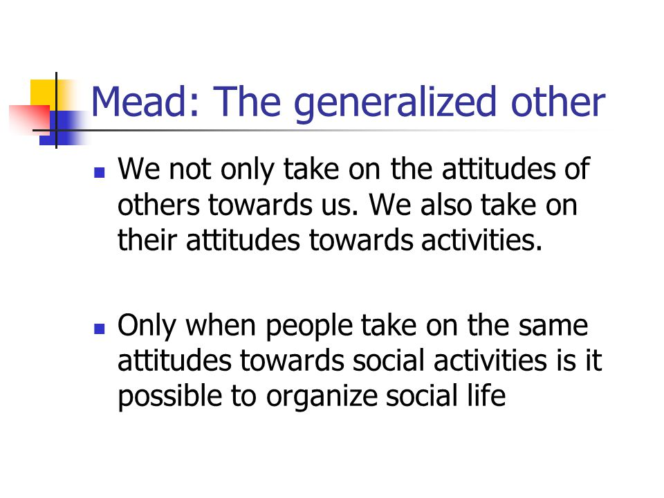 Mead: The generalized other