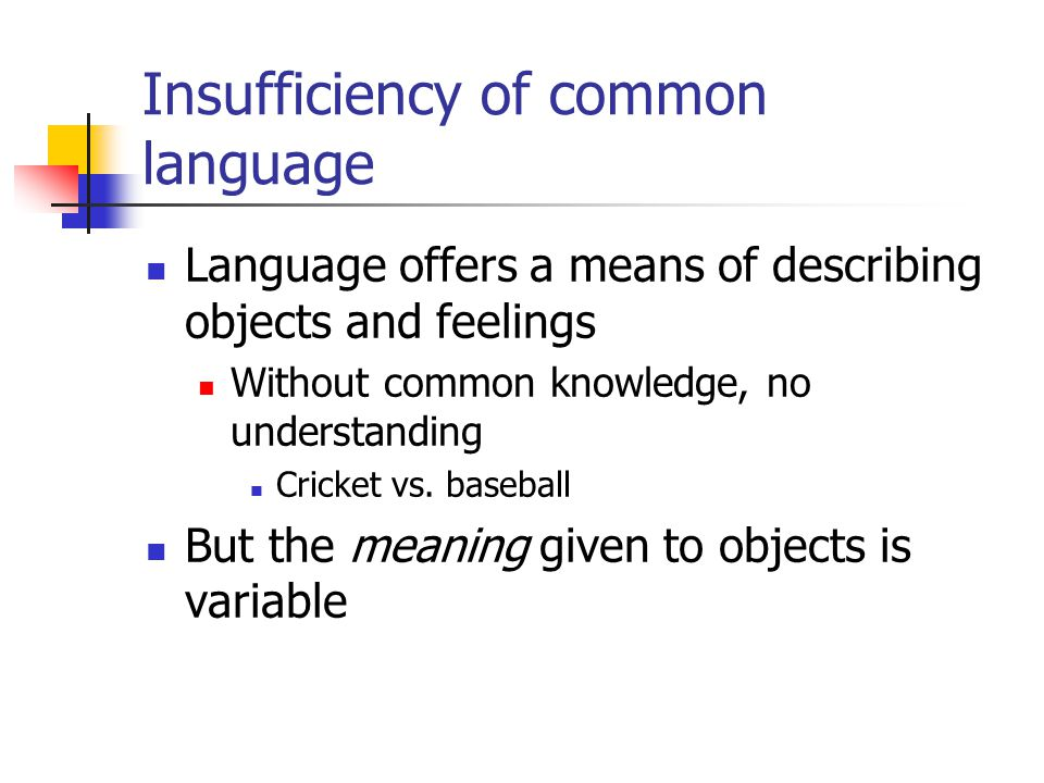 Insufficiency of common language