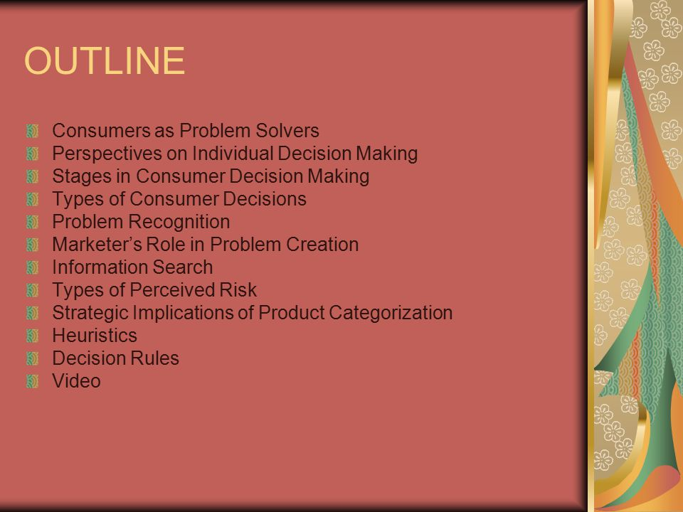OUTLINE Consumers as Problem Solvers
