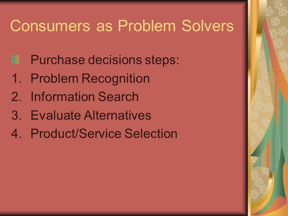 Consumers as Problem Solvers
