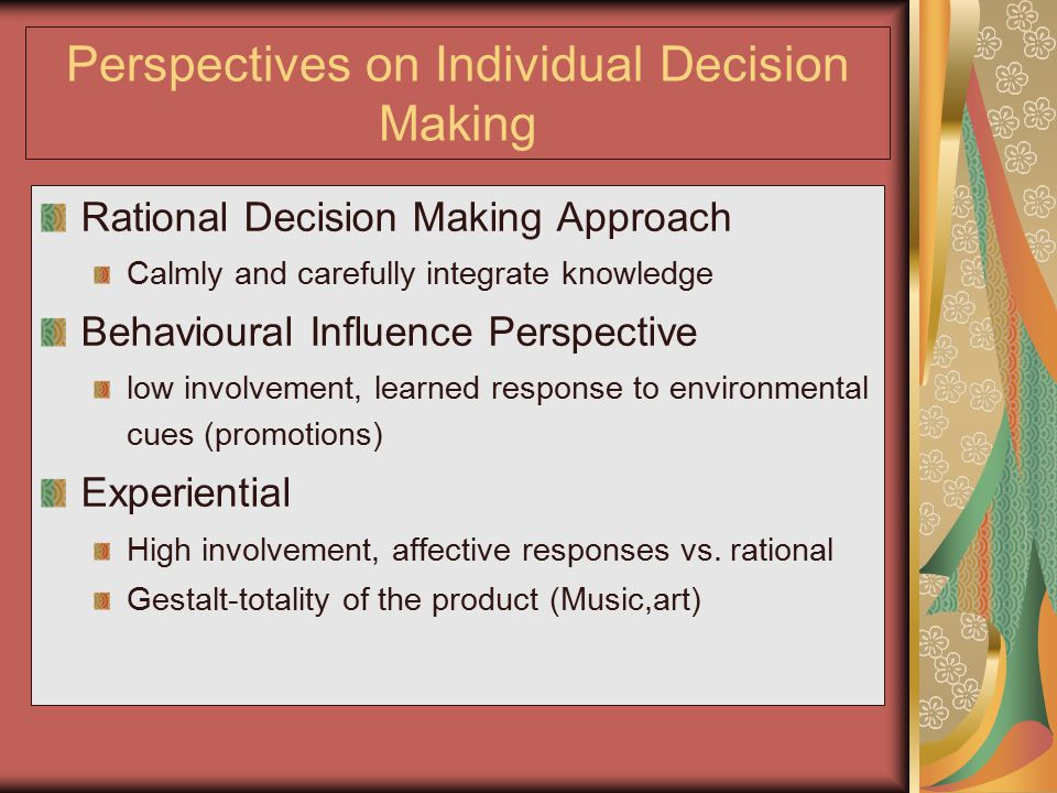 Perspectives on Individual Decision Making