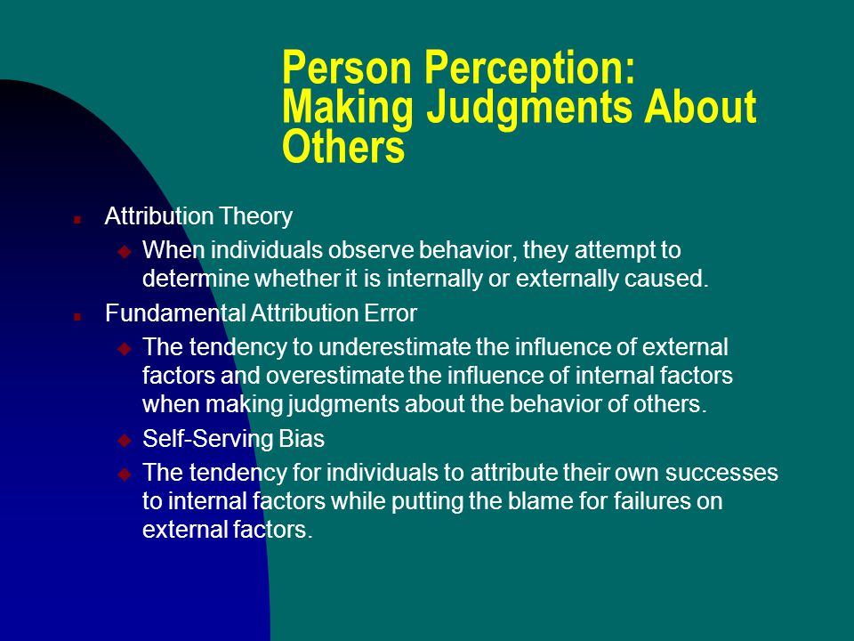 Person Perception: Making Judgments About Others