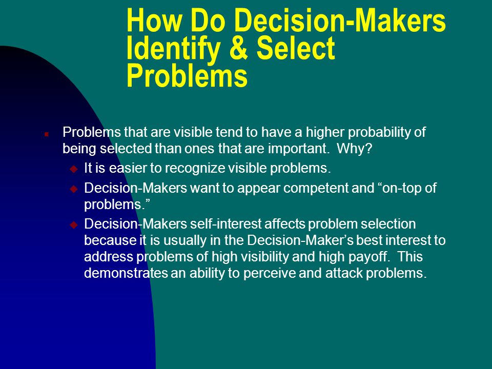 How Do Decision-Makers Identify & Select Problems