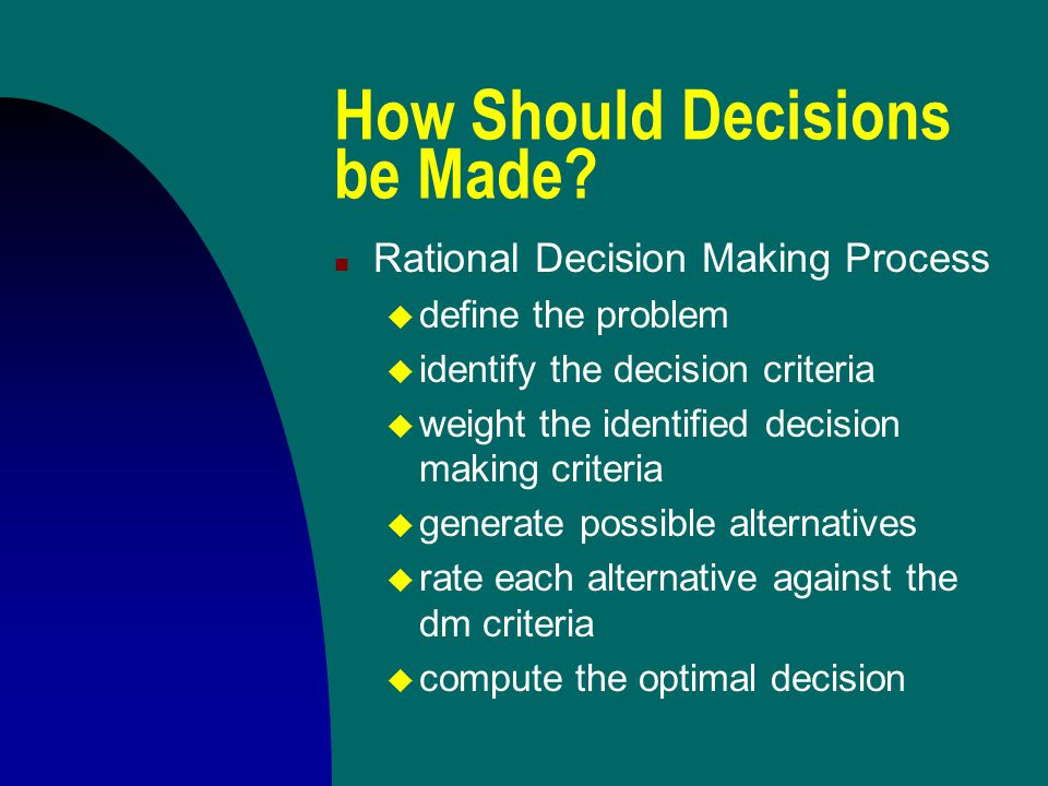 How Should Decisions be Made