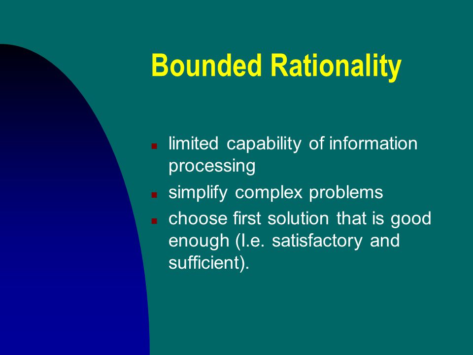 Bounded Rationality limited capability of information processing