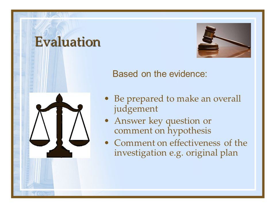 Evaluation Based on the evidence: