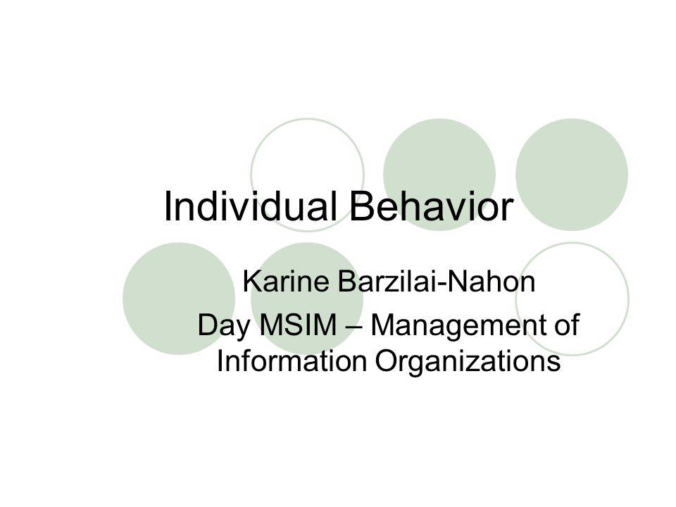 Individual Behavior Karine Barzilai-Nahon