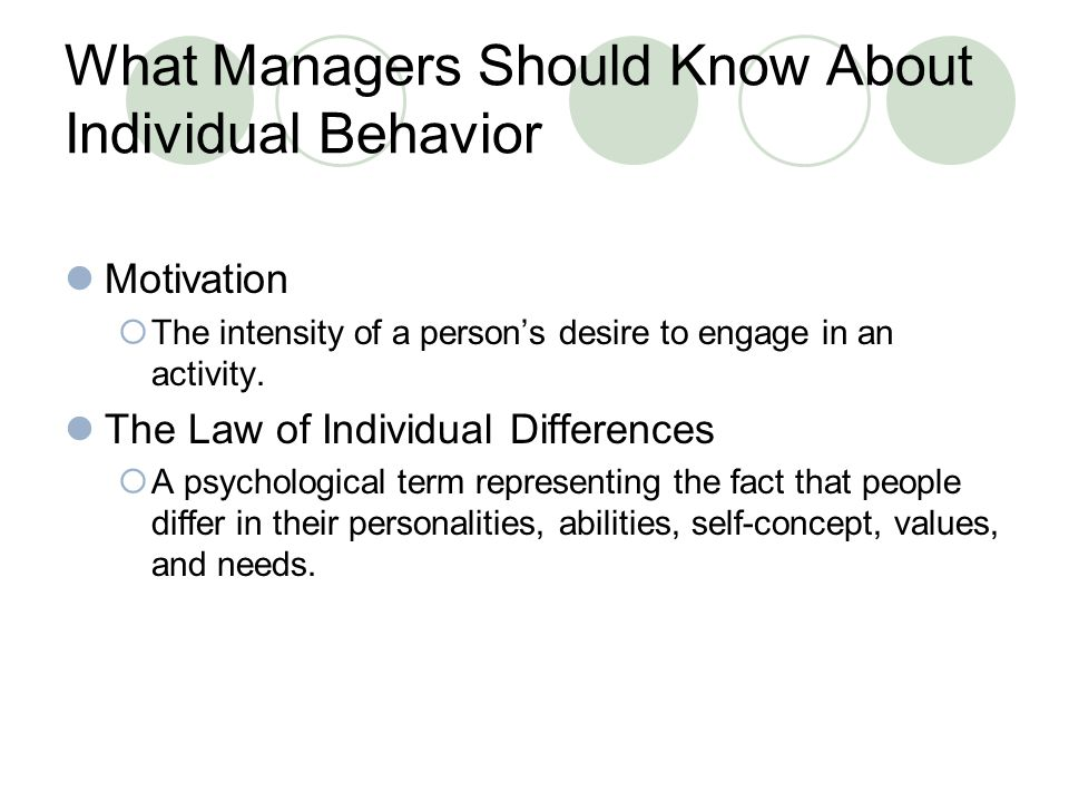 What Managers Should Know About Individual Behavior