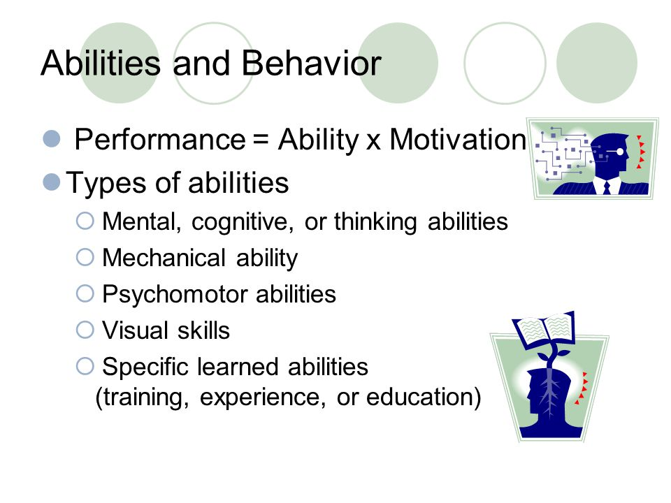 Abilities and Behavior