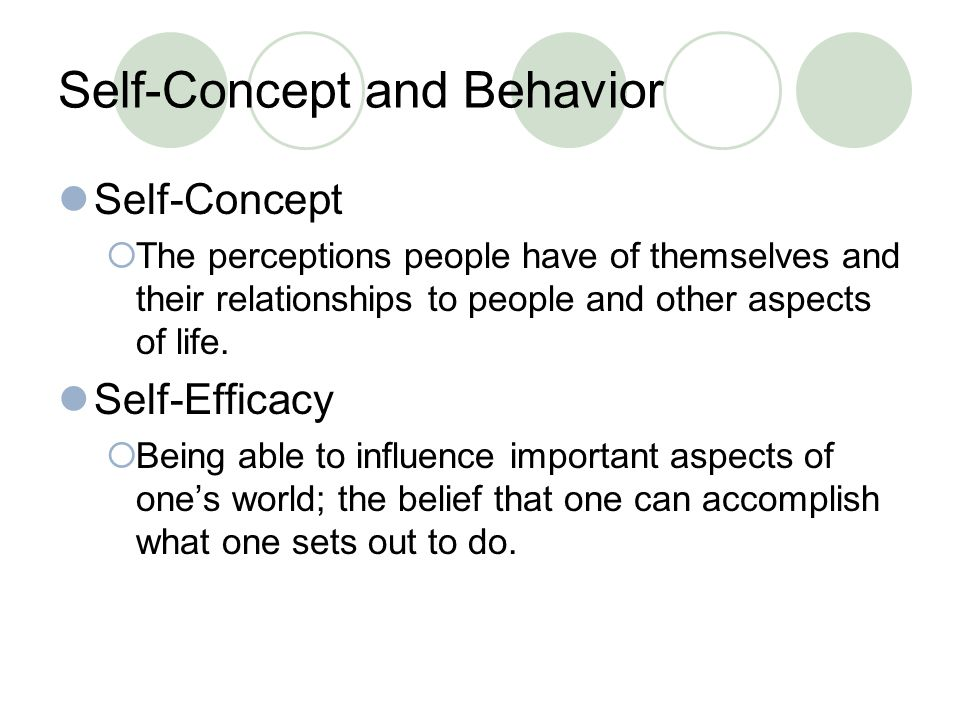 Self-Concept and Behavior