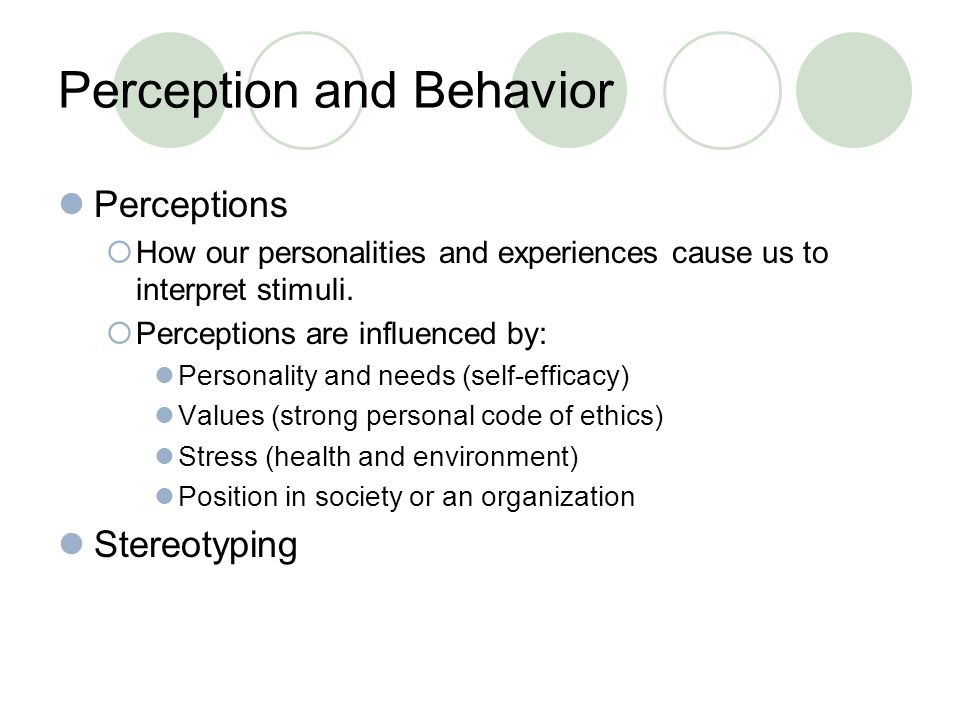 Perception and Behavior