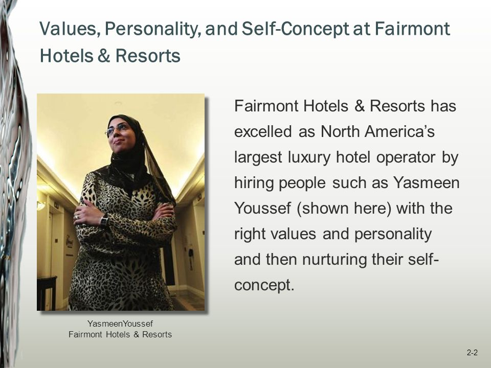 Values, Personality, and Self-Concept at Fairmont Hotels & Resorts