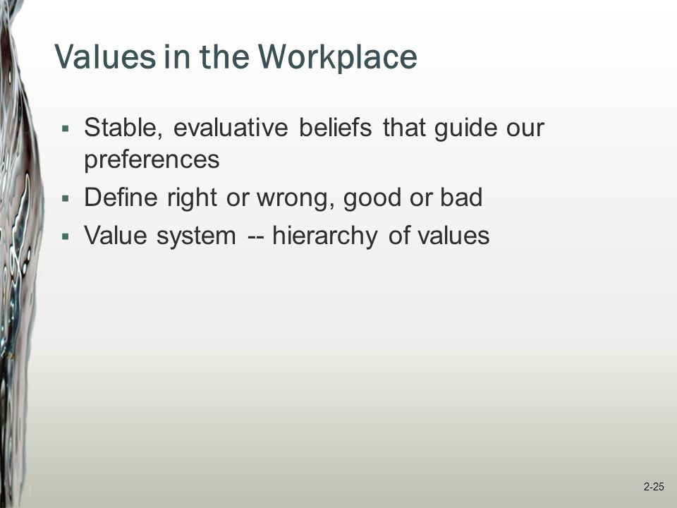 Values in the Workplace
