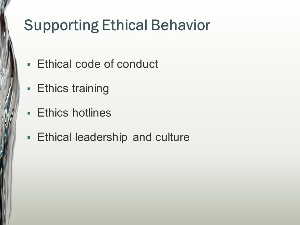 Supporting Ethical Behavior