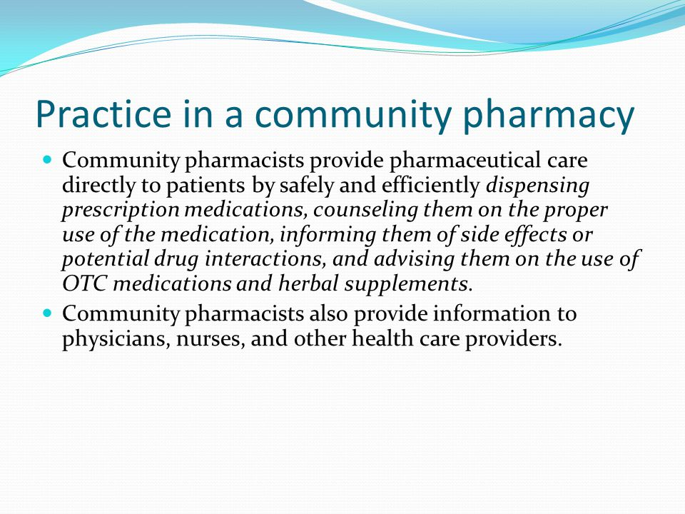 Practice in a community pharmacy