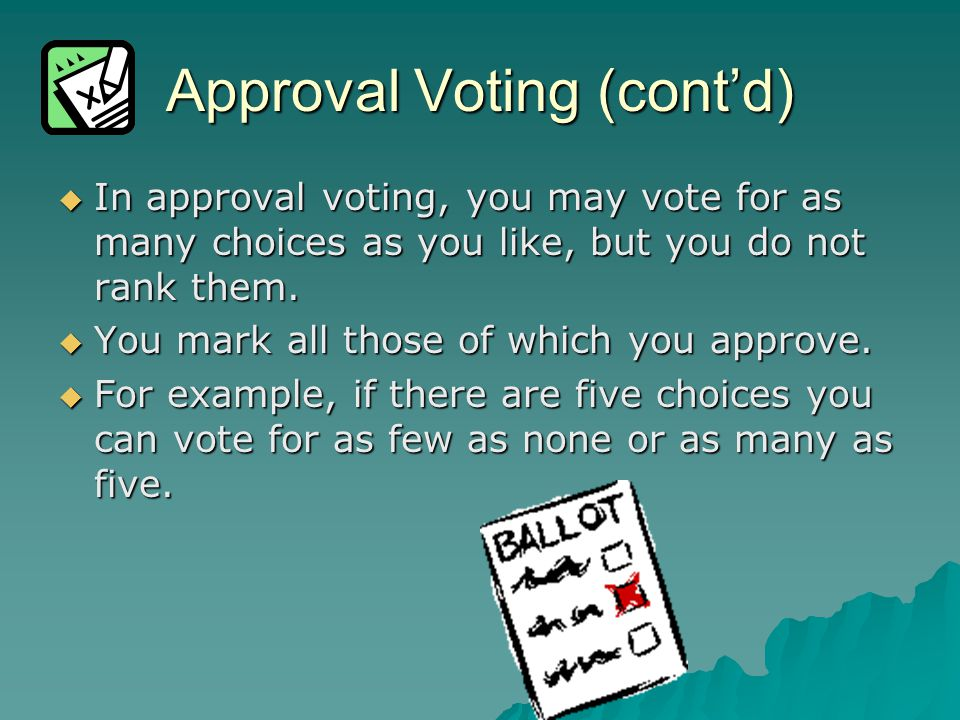 Approval Voting (cont'd)