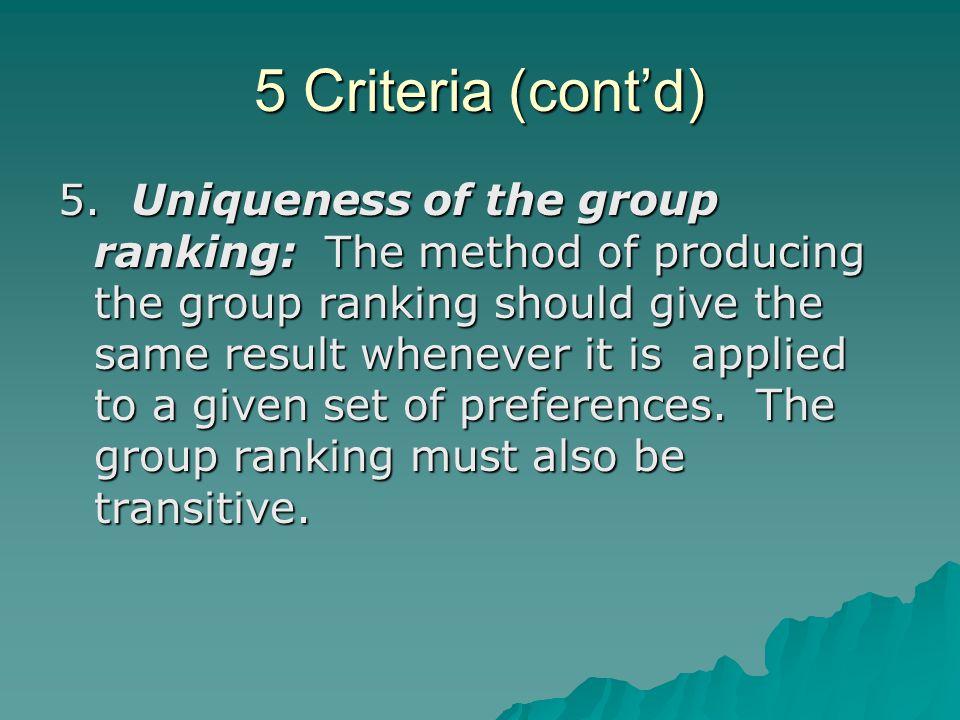 5 Criteria (cont'd)