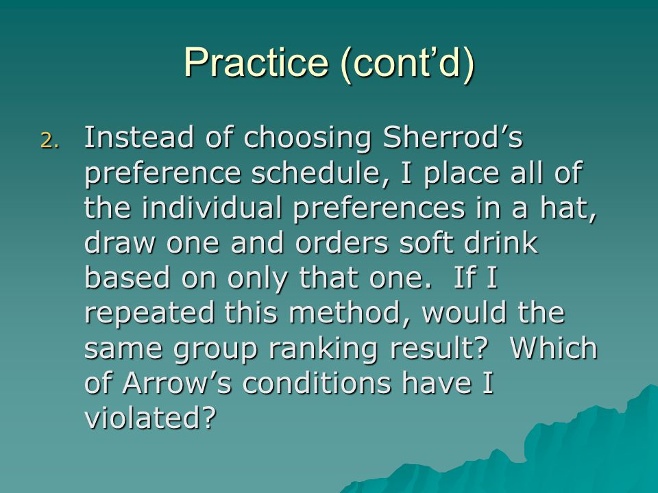 Practice (cont'd)