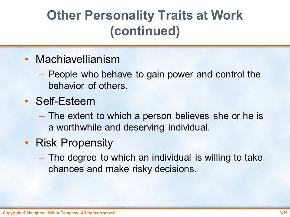 Other Personality Traits at Work (continued)