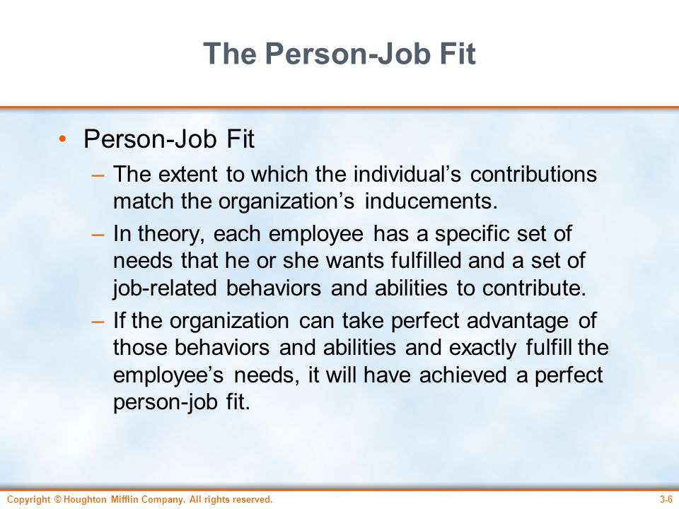The Person-Job Fit Person-Job Fit