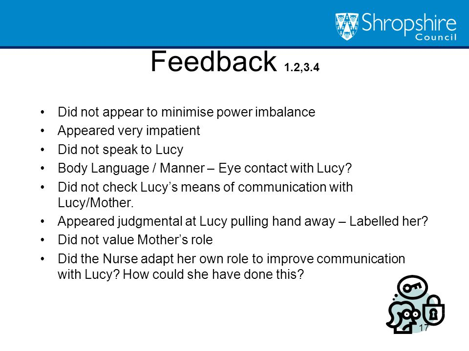 Feedback 1.2,3.4 Did not appear to minimise power imbalance
