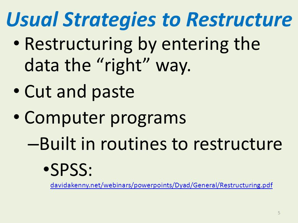 Usual Strategies to Restructure