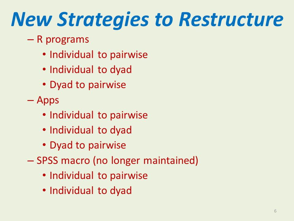 New Strategies to Restructure