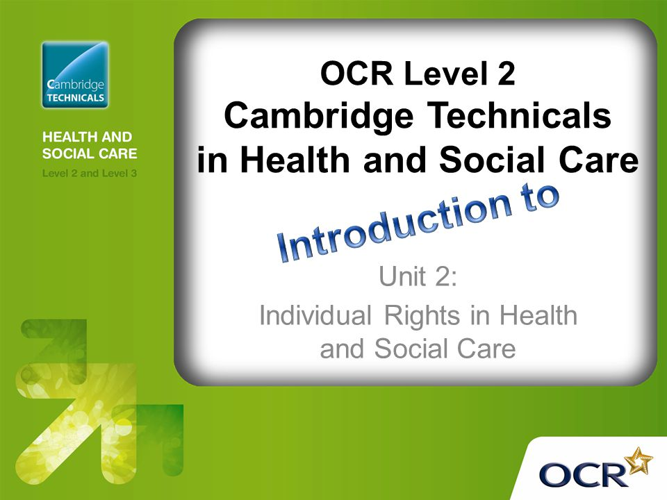 Unit 2: Individual Rights in Health and Social Care