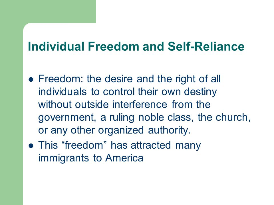 Individual Freedom and Self-Reliance
