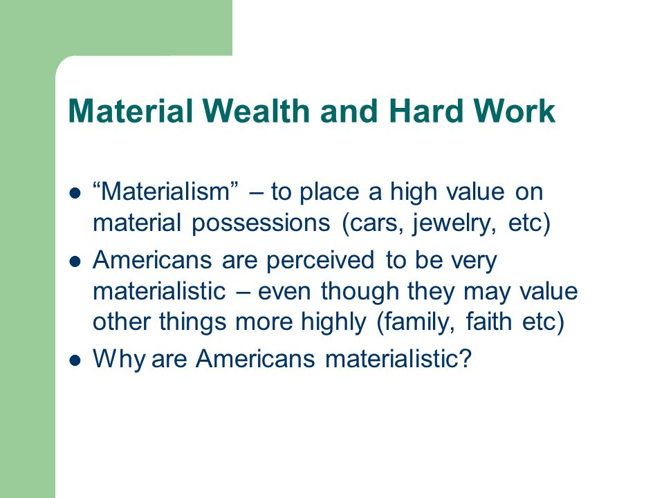 american dream social success or material rewards American dream breeds desire, a longing for a greater share of the pie it is as if  our society  sire for social success and the material rewards that accompany it.