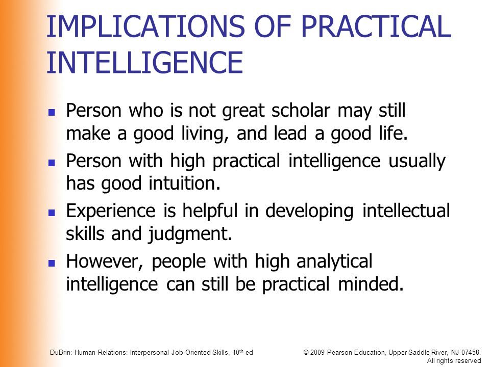 IMPLICATIONS OF PRACTICAL INTELLIGENCE