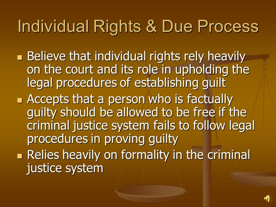 Individual Rights & Due Process