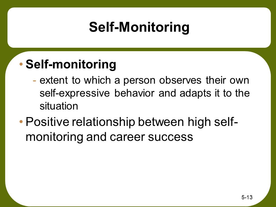 Self-Monitoring Self-monitoring