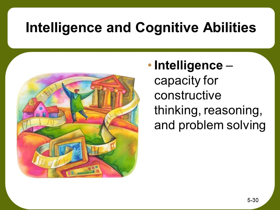 Intelligence and Cognitive Abilities