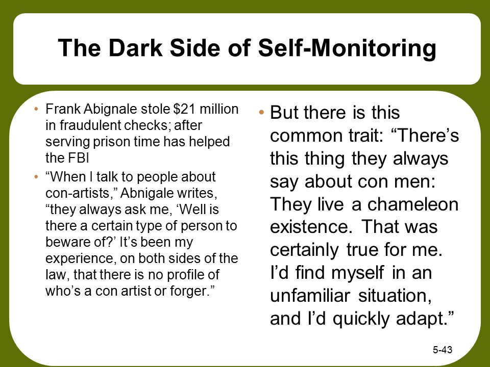 The Dark Side of Self-Monitoring