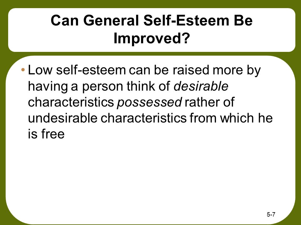 Can General Self-Esteem Be Improved