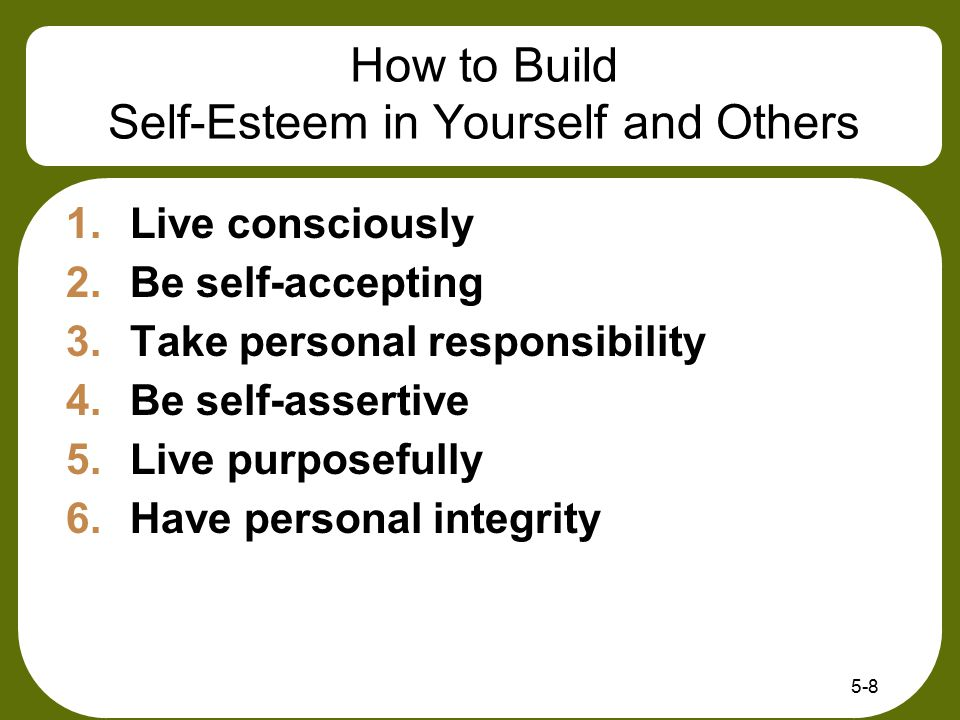 How to Build Self-Esteem in Yourself and Others