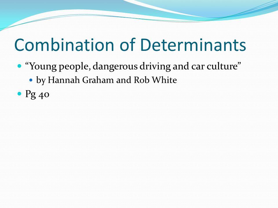 Combination of Determinants