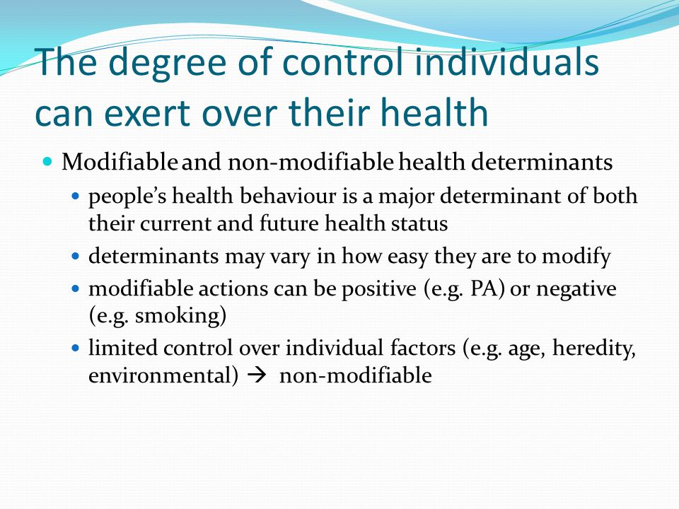 The degree of control individuals can exert over their health