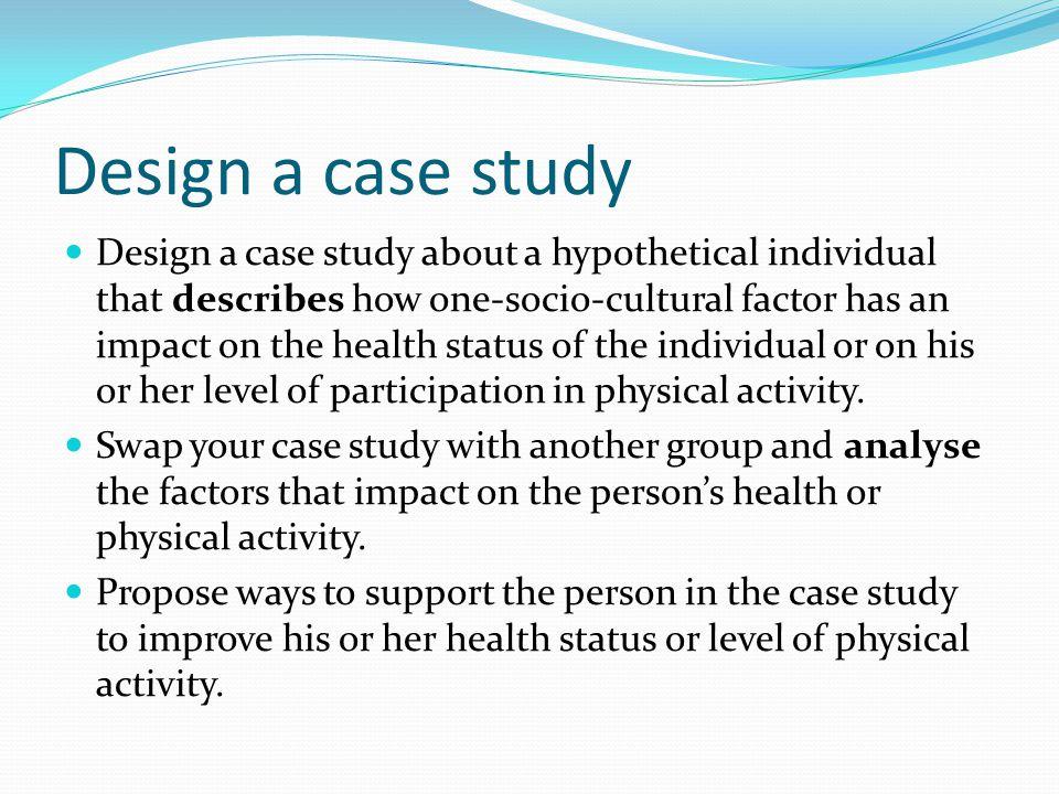 Design a case study