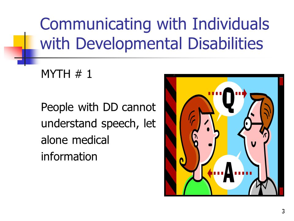 Communicating with Individuals with Developmental Disabilities