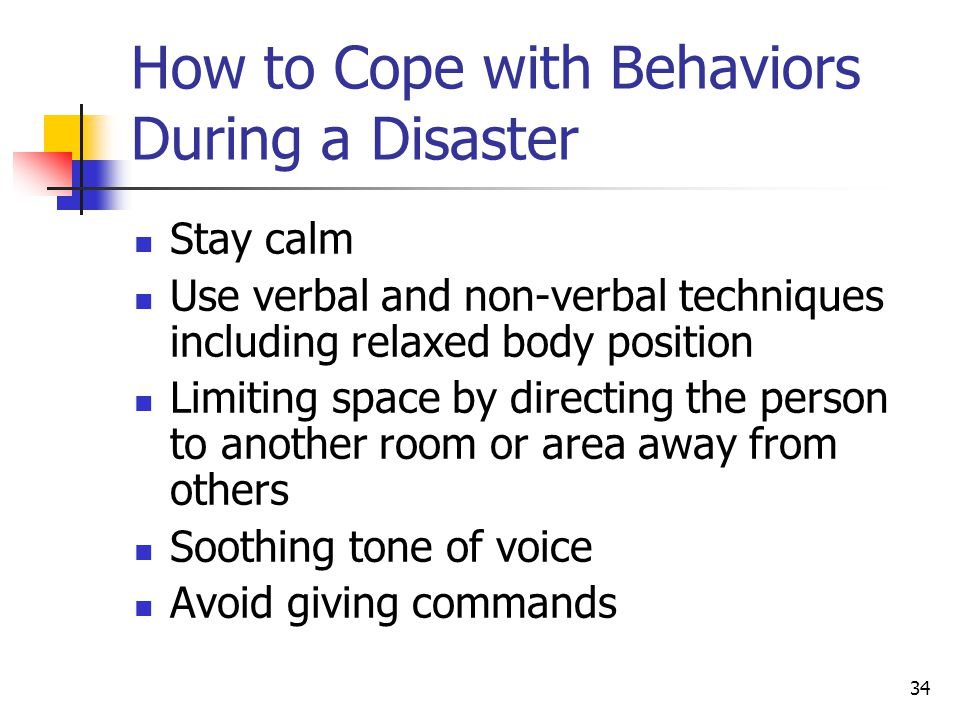How to Cope with Behaviors During a Disaster