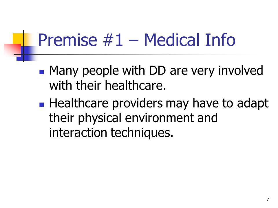Premise #1 – Medical Info