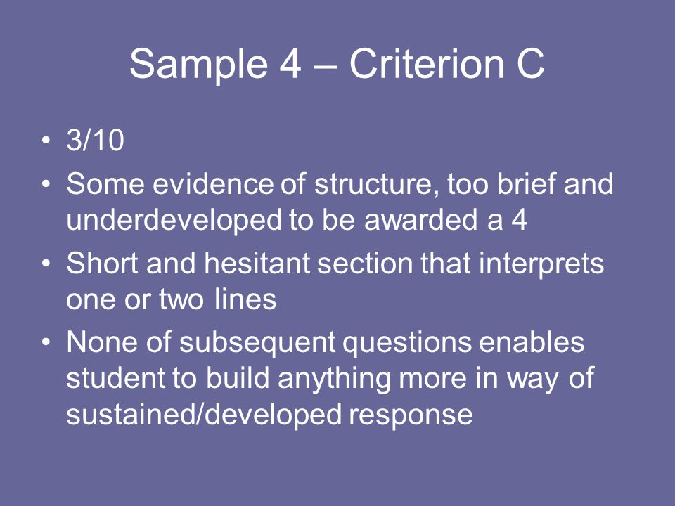 Sample 4 – Criterion C 3/10. Some evidence of structure, too brief and underdeveloped to be awarded a 4.