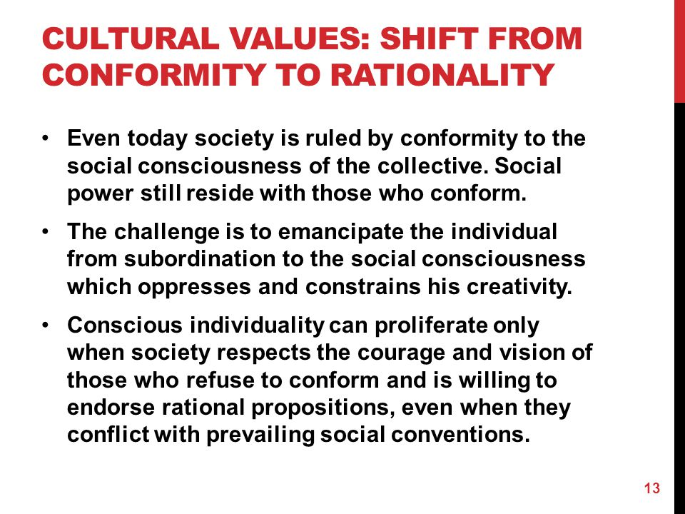 Cultural Values: shift From conformity to rationality