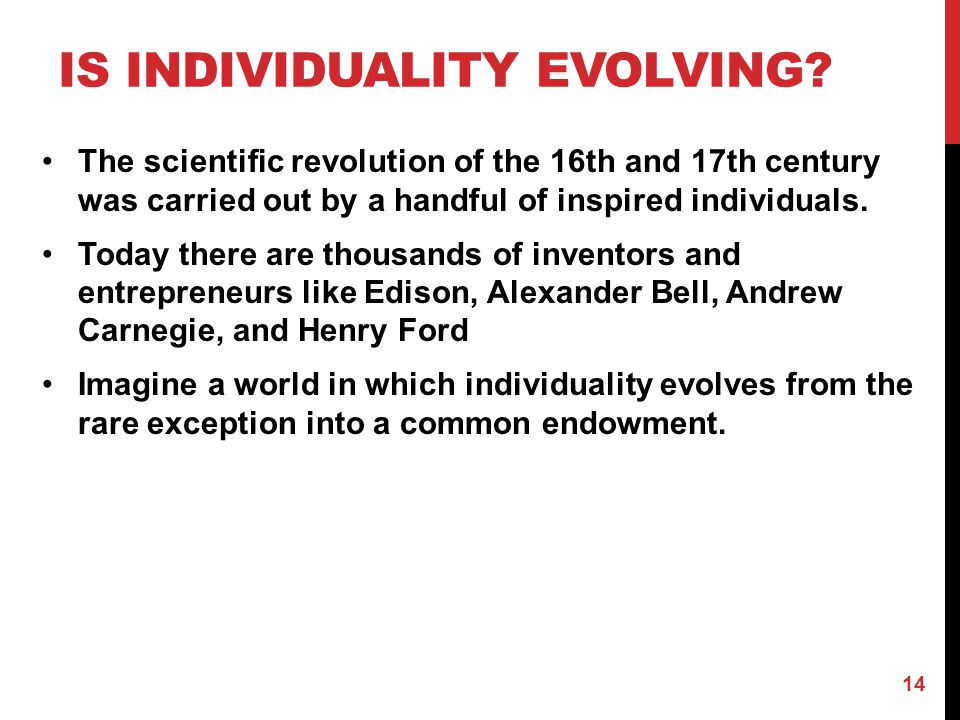 Is individuality evolving