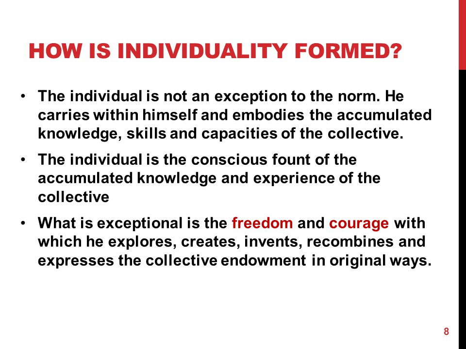 How is individuality formed